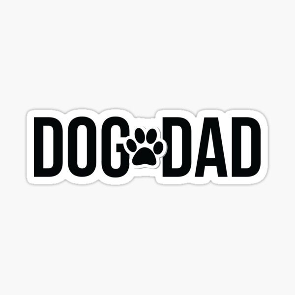 Dog Dad! Sticker