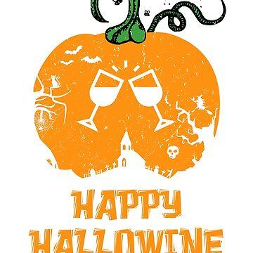 Happy Hallowine - Halloween Wine Glass by Sleazoid