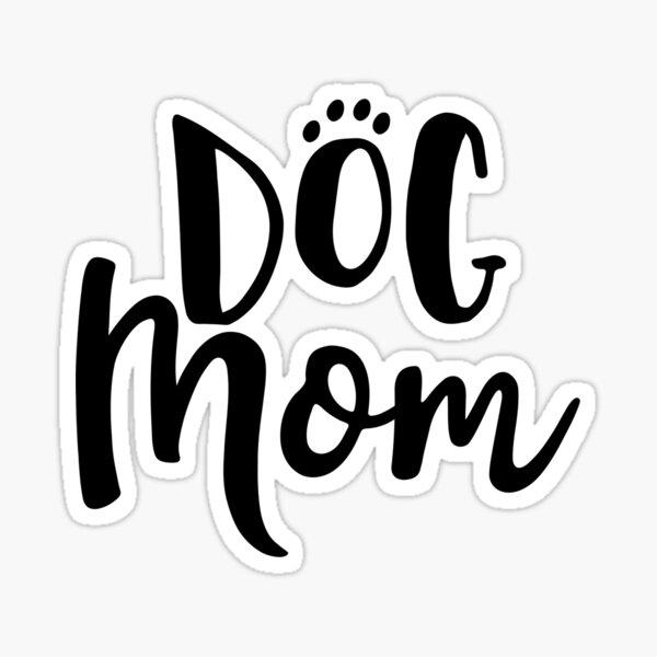 Proud Dog Mom Sticker