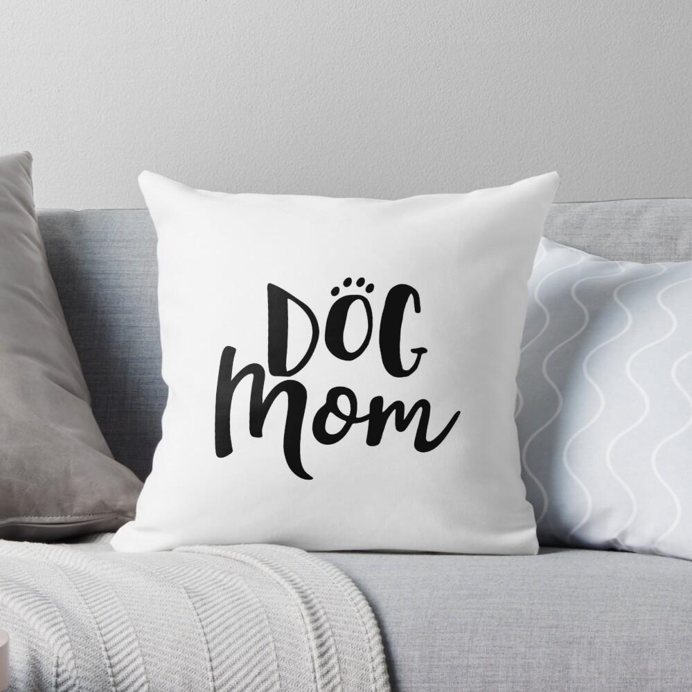 Proud Dog Mom Throw Pillow