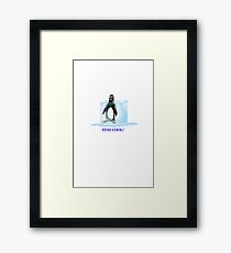 Stay Cool! Framed Print