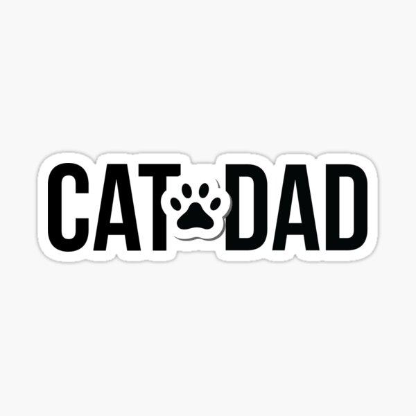 Cat Dad! Sticker