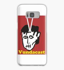 Vundacast podcast  Samsung Galaxy Case/Skin