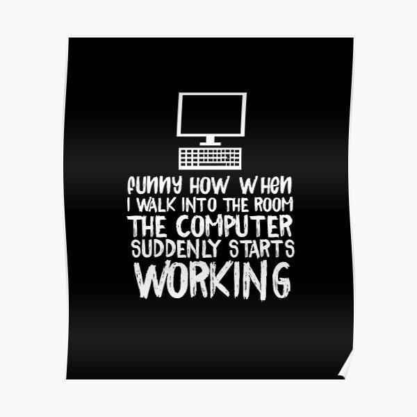 Lustiger Computer fängt Arbeitsinformationstechnologie IT-Stück an Poster