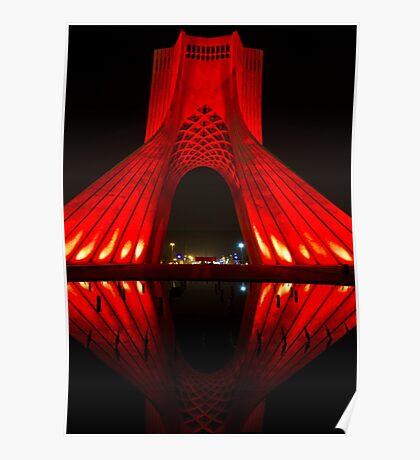 Azadi Tower (Red Reflection) -Tehran - Iran Poster