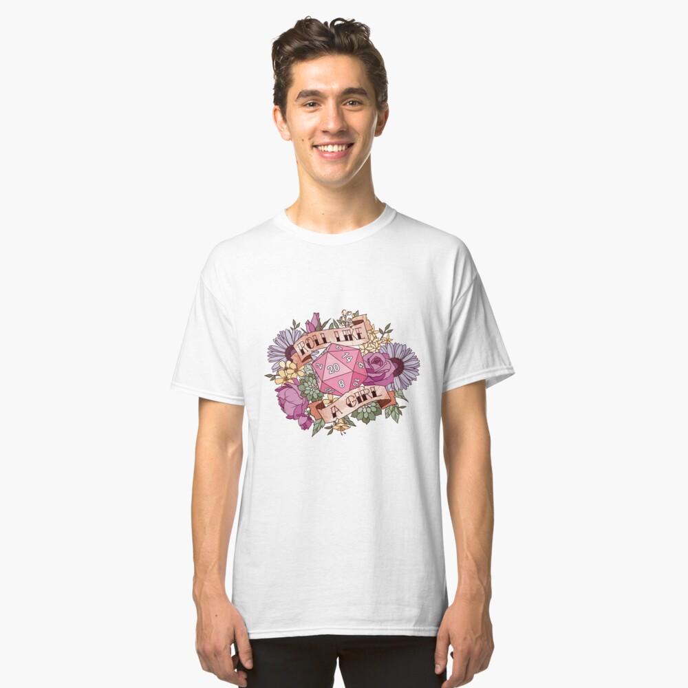 Rolle wie ein Mädchen Classic T-Shirt