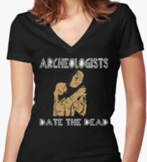 Funny Archeologist Shirt - Funny Archeologist Gifts Women's Fitted V-Neck T-Shirt