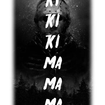 KI KI KI MA MA MA by Flash-Jordan