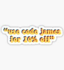 james charles use code james for 10% off Sticker