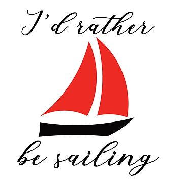 Sailing Graphic- Mugs, Tshirt, Drawstring Bag and More- Great Gift for the Avid Sailor by SQInspirations