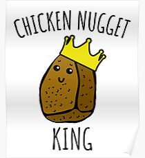303ae50d273 Chicken Nugget King - Nuggets gift Poster