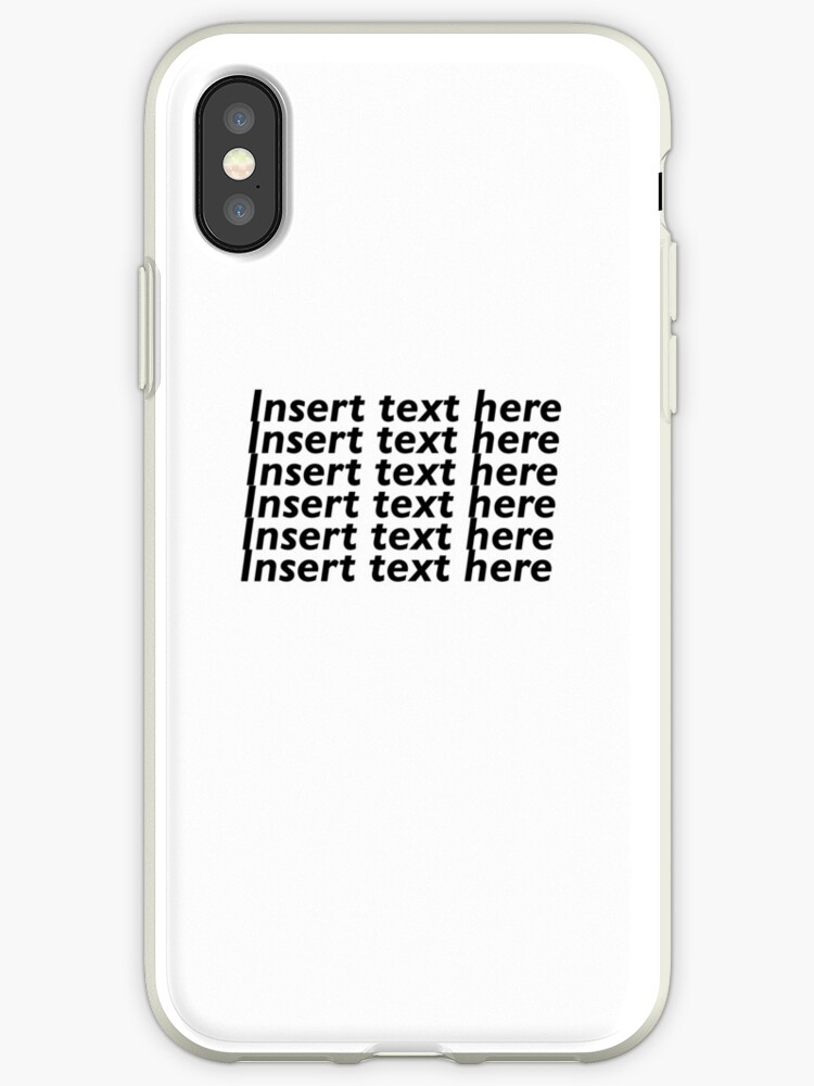 reputable site 192a2 a56be 'Insert Text Here' iPhone Case by edenbouskila