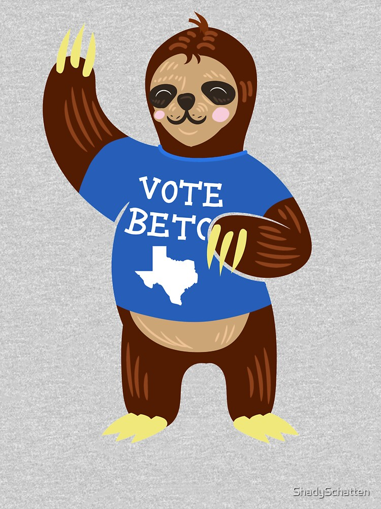 Quot Vote For Beto Senate Midterm Election Cute Kids Sloth Quot T