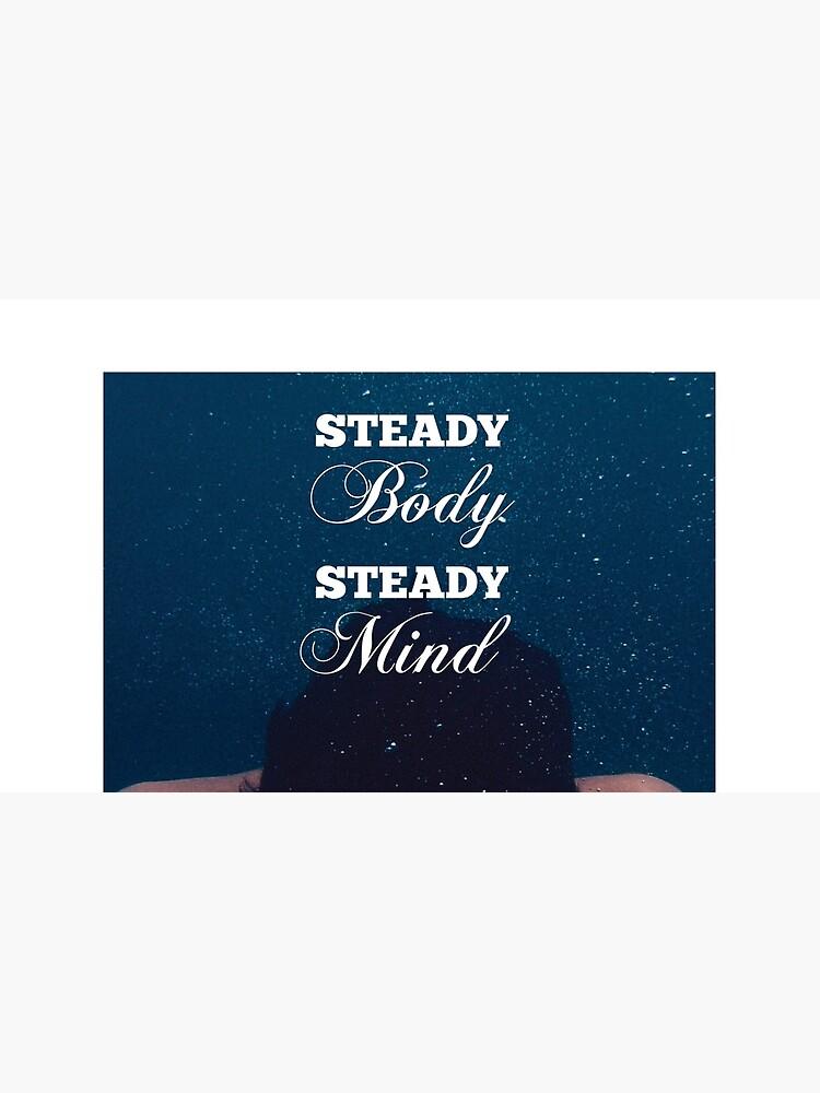 Steady Body, Steady Mind von fuzzarelly