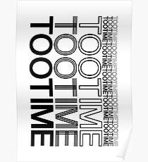 TOOTIMETOOTIMETOOTIME Repeating- The 1975 Poster