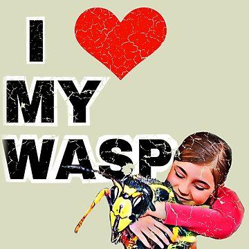 I <3 MY WASP by Blobsquatch