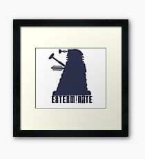 exterminate Framed Print