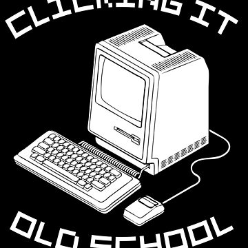 Computers - Clicking it Old School by LemonRindDesign