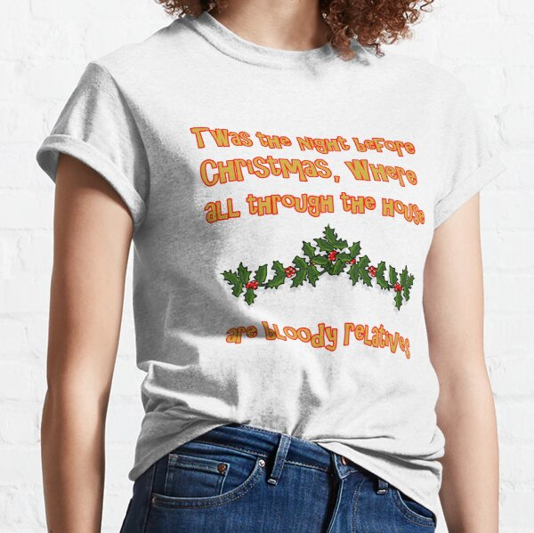 The night before Christmas - Relatives Classic T-Shirt