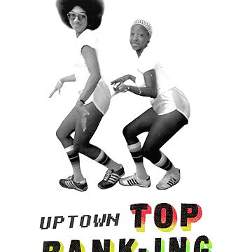 Uptown Top Ranking by jeanninedespins