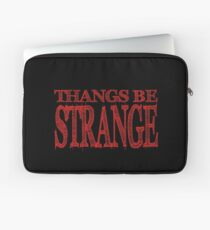 Thangs Be Strange Laptop Sleeve