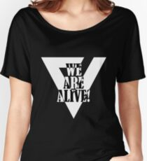 We are Alive! - Detroit: Become Human Jericho Slogan Version 2 Women's Relaxed Fit T-Shirt