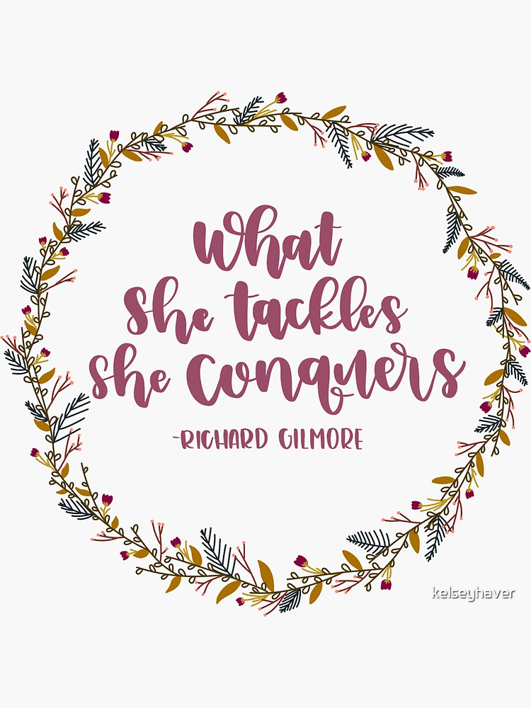 What She Tackles She Conquers with Wreath by kelseyhaver
