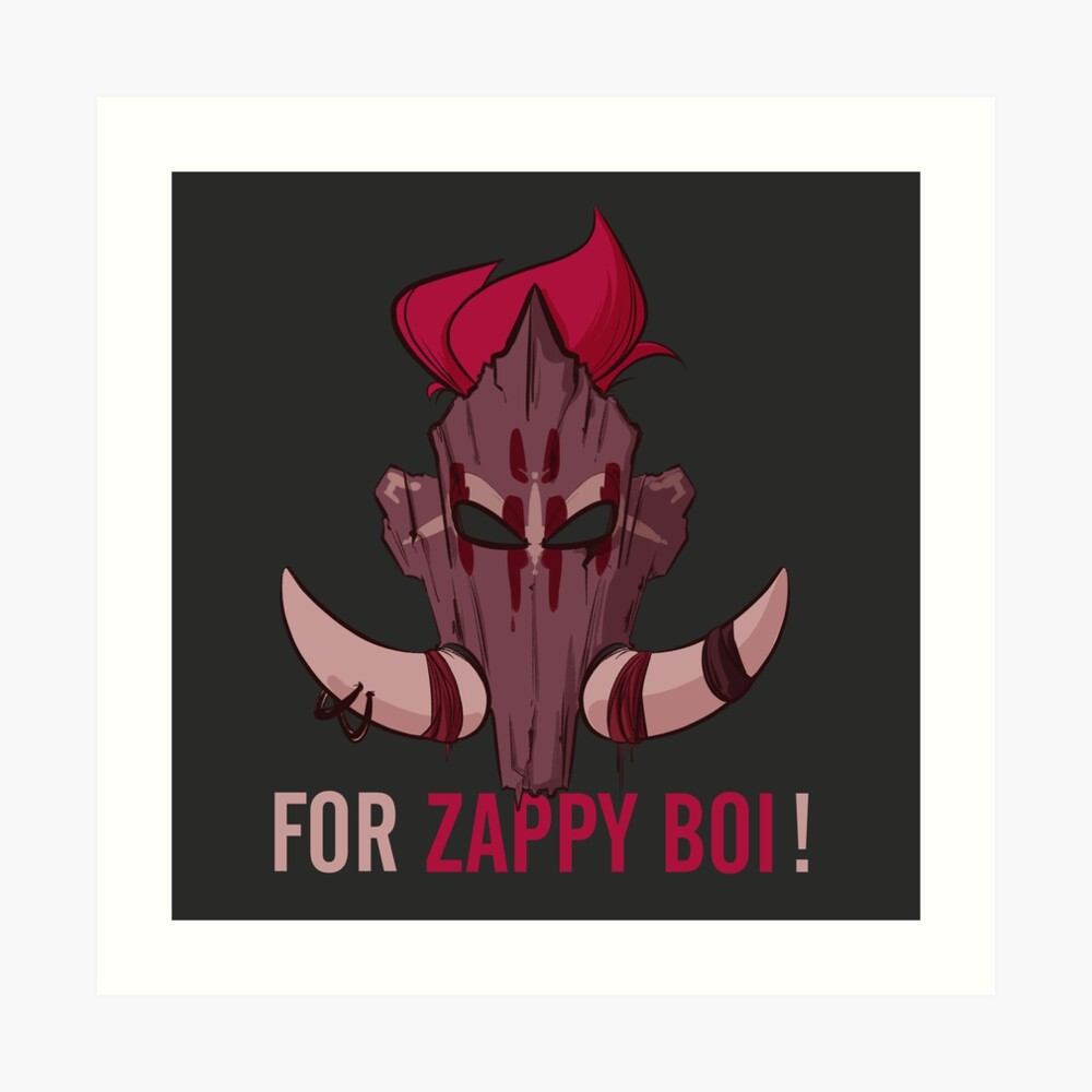 For Zappy Boi ! For The Horde ! Art Print