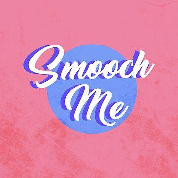 Smooch Me! by Caffrin25
