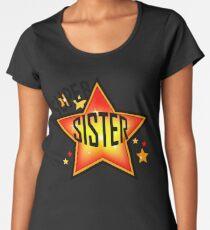 Super Star Sister Award Gift Women's Premium T-Shirt