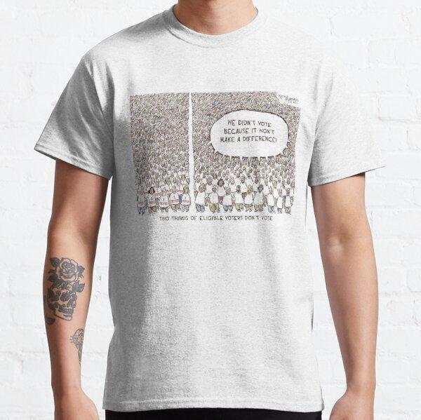 Voter Participation  Classic T-Shirt