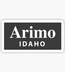 Arimo, Idaho Sticker