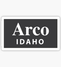 Arco, Idaho Sticker