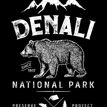 Denali T Shirt National Park and Preserve - Vintage Bear Gifts Men Women Kids Youth by LiqueGifts