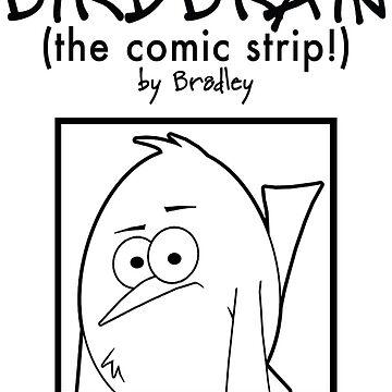 Your Basic BiRDBRAiN by birdbraincomics