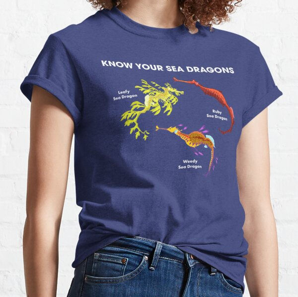 Know Your Sea Dragons Classic T-Shirt