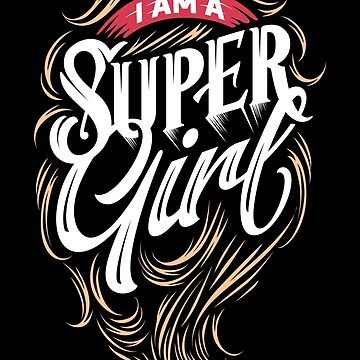 I am a super girl by criarte