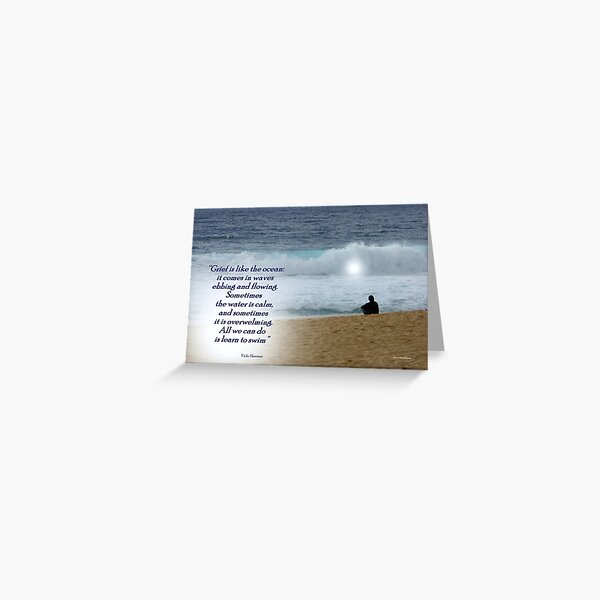 Grief is like the Ocean Greeting Card