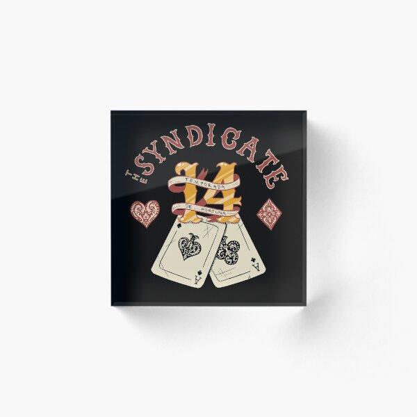 The Syndicate - Temporada de Fortuna Acrylic Block