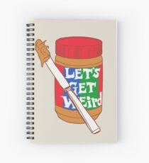 Let's Get Weird Spiral Notebook