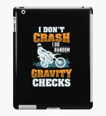 I Don t Crash I Do Random Gravity Checks(1) iPad-Hülle & Skin