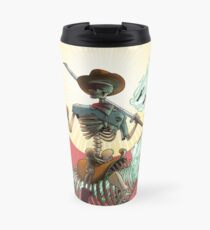 The Bone Ranger's Comin' Travel Mug