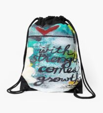 WITH STRENGTH COMES GROWTH Drawstring Bag