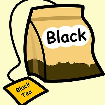 Black Tea Only by RonMarton