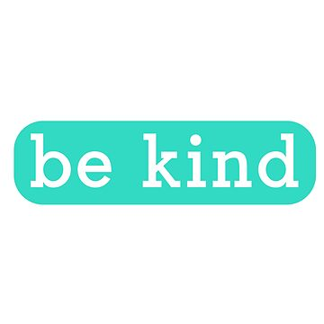 be kind by Designs111