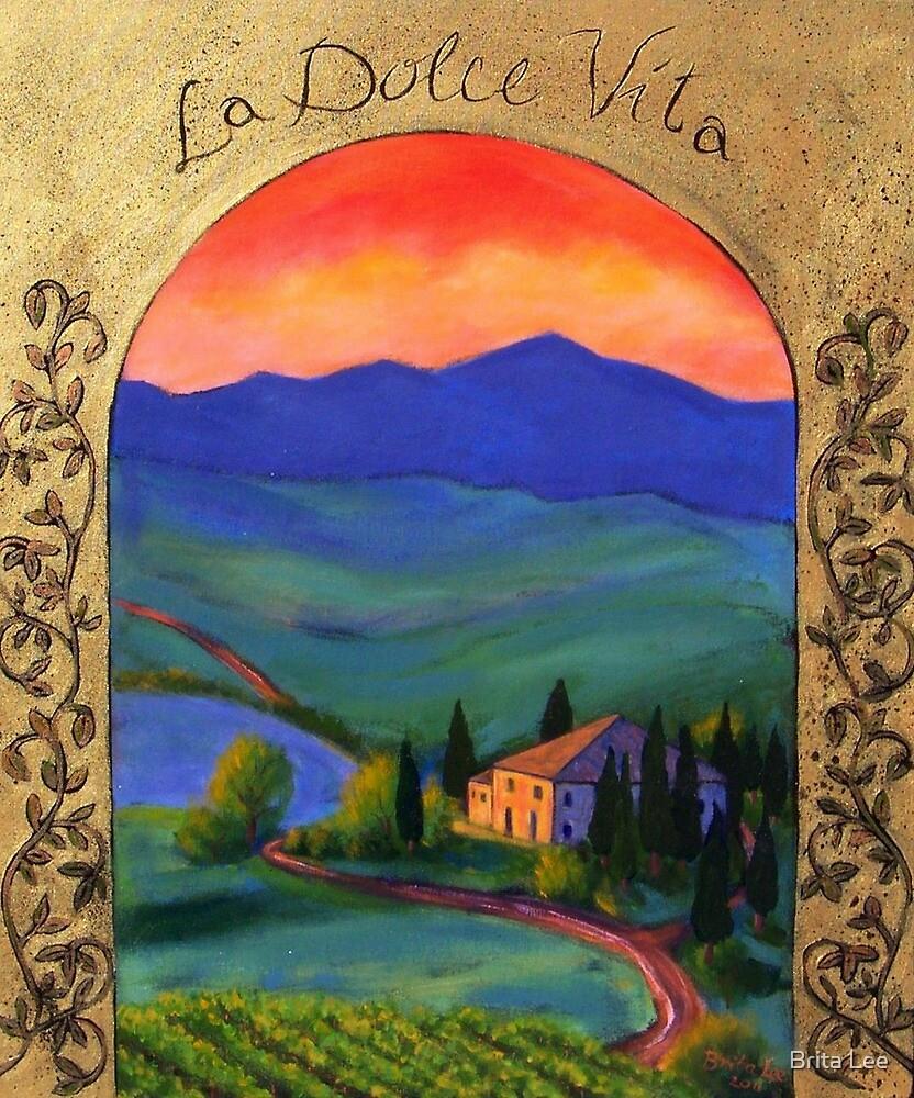 La Dolce Vita by Brita Lee