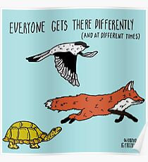 Everyone Gets There Differently Poster