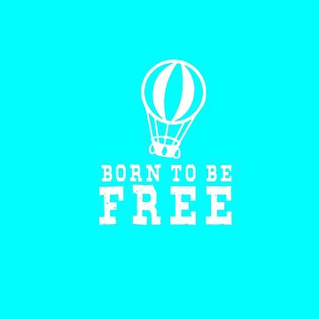 Born to be free by Fawad4real
