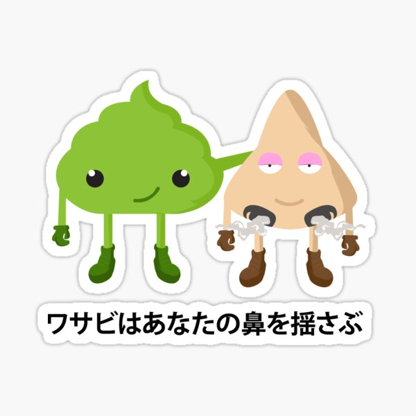 Wasabi rocks your nose japanese anime kawaii  Sticker