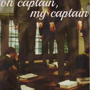 Oh Captain, my Captain by leanneegan